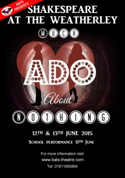 12th - 13th of June, BATS presents a modern adaptation of Shakespeare's Much Ado About Nothing
